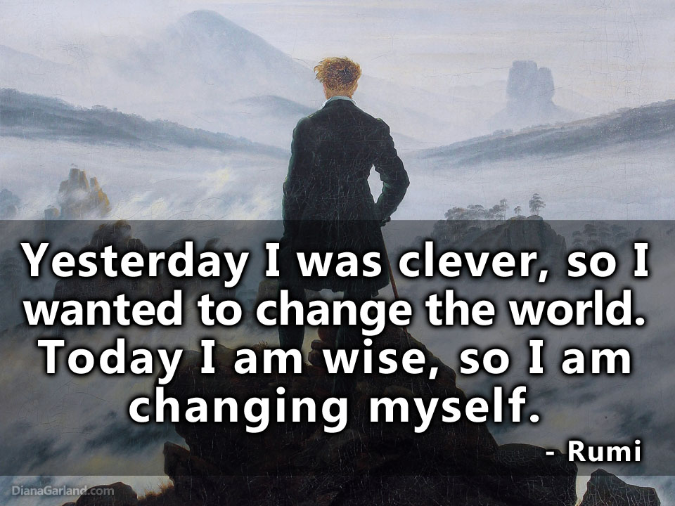 Yesterday I was clever Rumi
